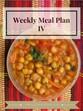 """A Literary Feast -- Subscribe here to receive a healthy, easy meal plan in your inbox every week. Included on this week's menu: """"chick"""" peas and """"chick"""" en... chick it out!"""
