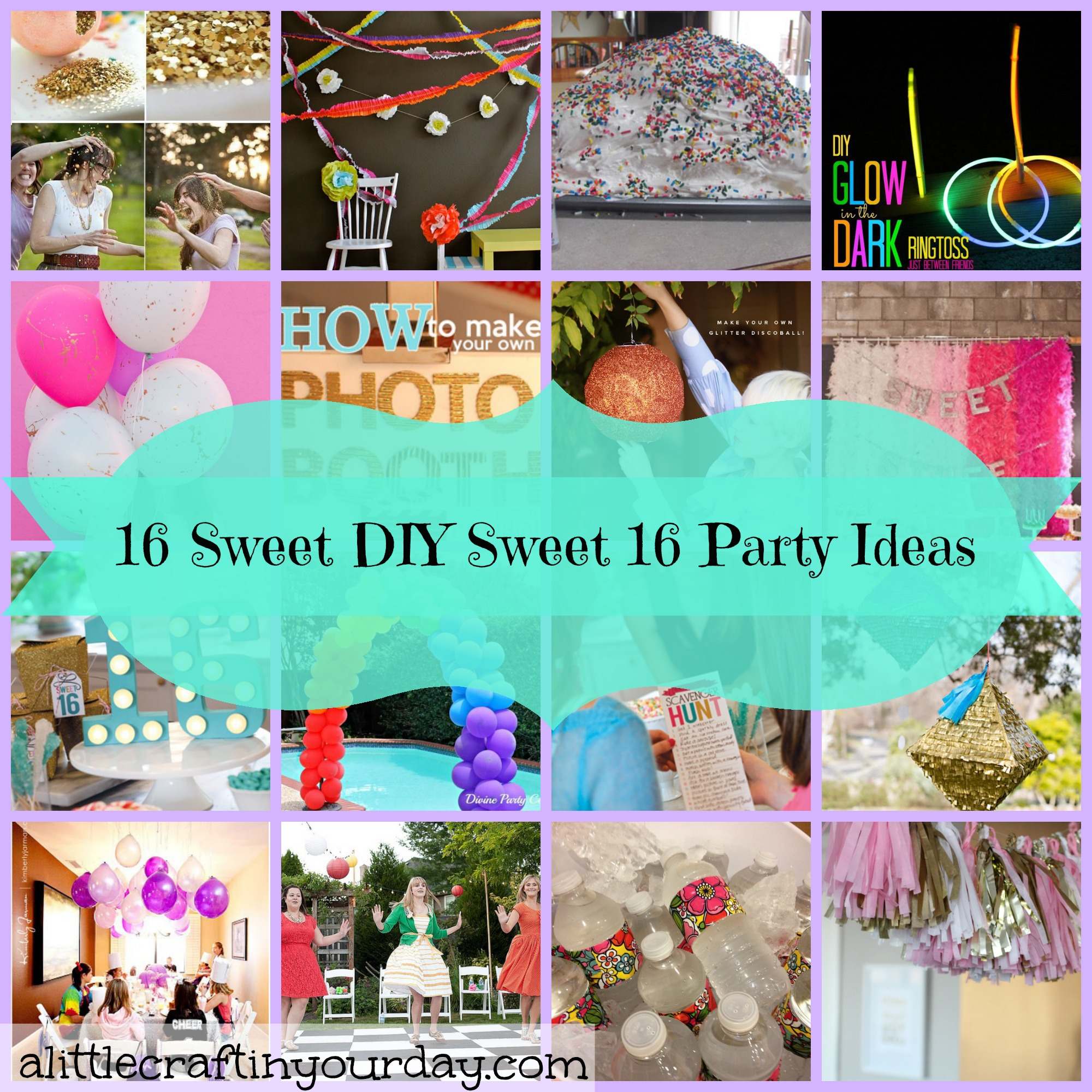 16 Sweet Diy Sweet 16 Party Ideas A Little Craft In Your Day