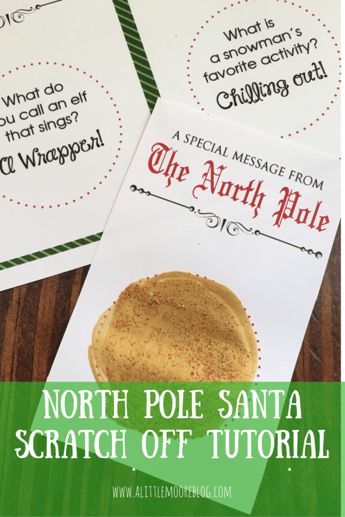 Elf on the Shelf North Pole Santa Scratch Off Printable and Tutorial