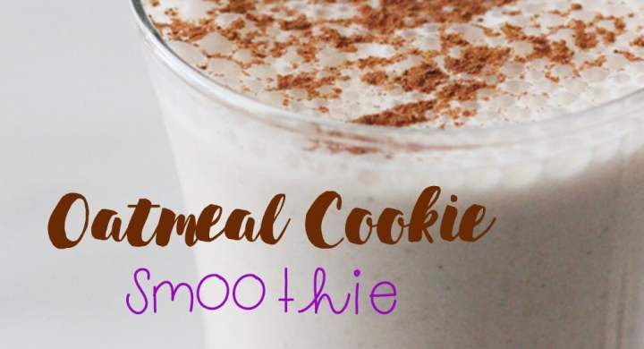 Winnipeg Nutrition Oatmeal cookie breakfast smoothie