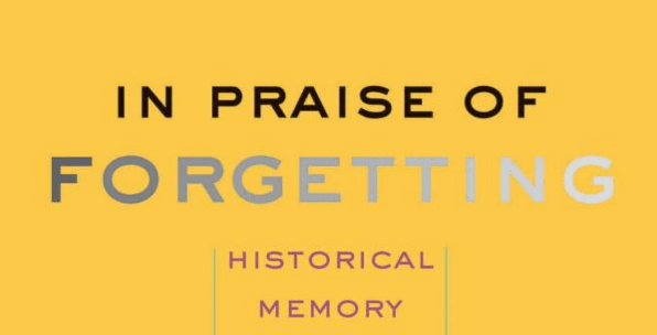 Book of the Month: In Praise of Forgetting – April, 2016