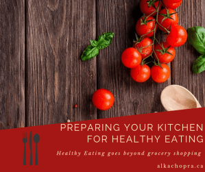 How to prepare your kitchen for healthy eating