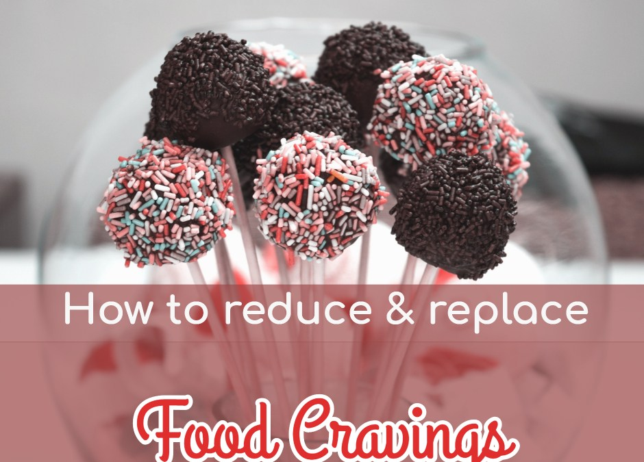 Video 2 of 4: How to reduce and replace food cravings