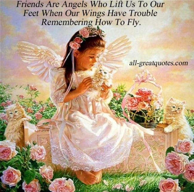 Friends Are Angels Who Lift Us To Our Feet Picture Quotes