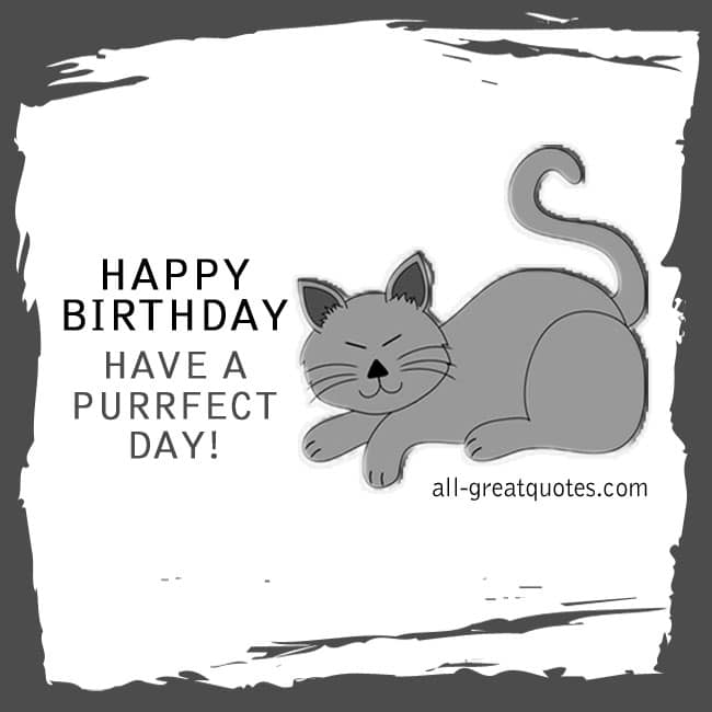 Happy Birthday Have A Purrfect Day Free Birthday Cards