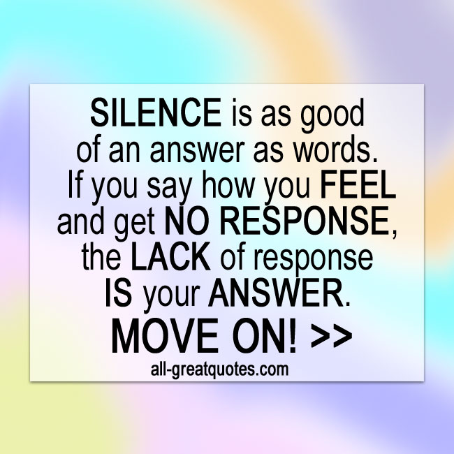 SILENCE Is As Good Of An Answer As Words Picture Quotes