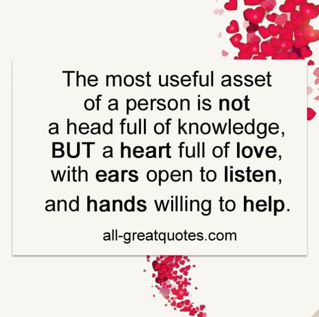 The Most Useful Asset Of A Person Is Not A Head Full Of