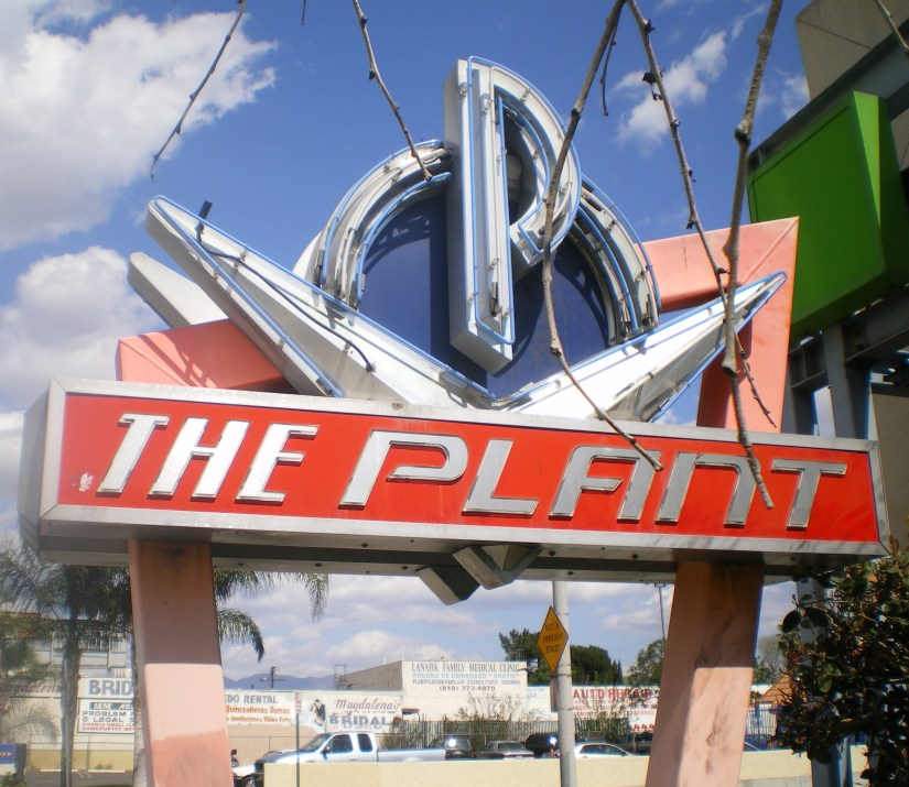 The Plant Sign in Van Nuys