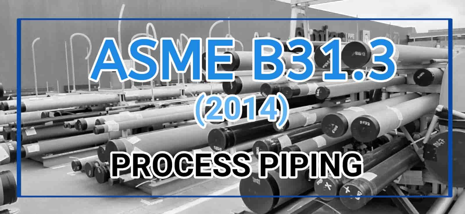 ASME B31.3 2014 edition