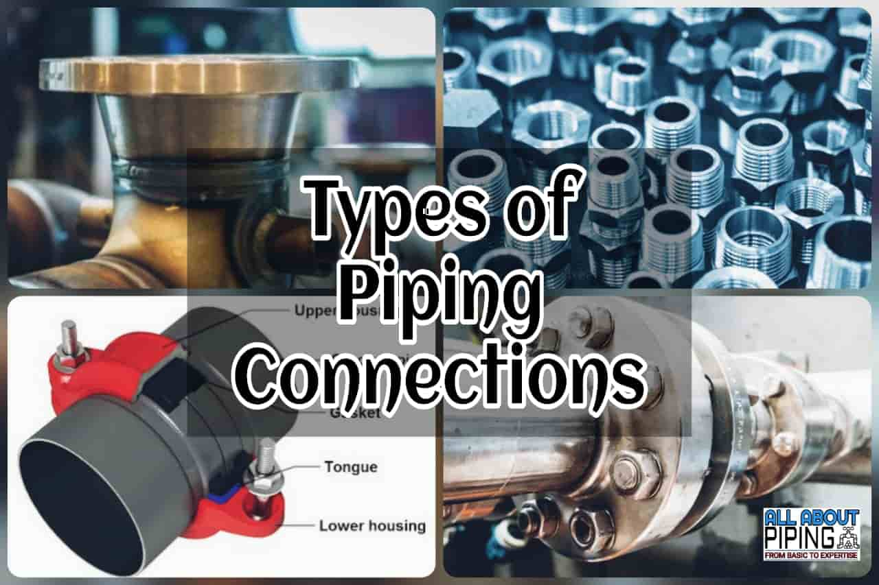 Types of Piping connection