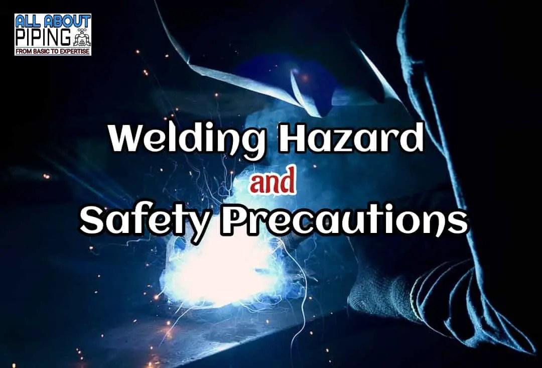 Welding hazards and safety precautions