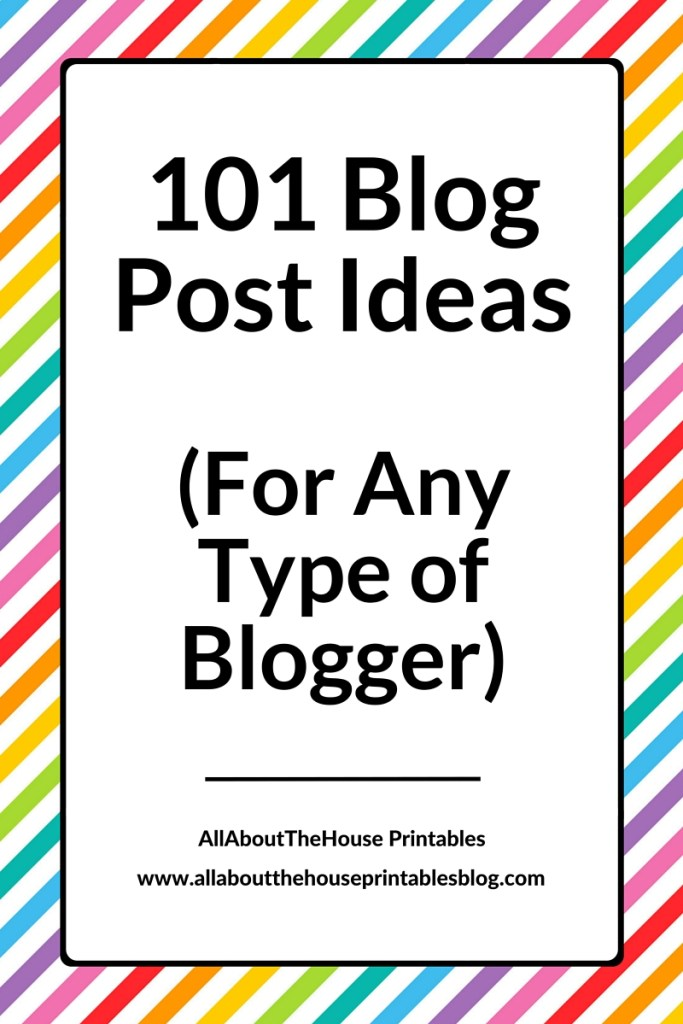 101 blog post ideas for any type of blogger blogging any niche what should i blog about blog post headlines brainstorm topics