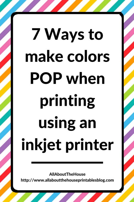 7-ways-to-make-colors-pop-when-printing-using-an-inkjet-printer-troubleshooting-best-printer-for-printables-canon-review
