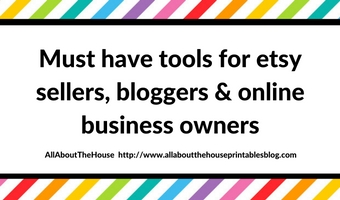 Must have tools for Etsy sellers, bloggers & creative online business owners