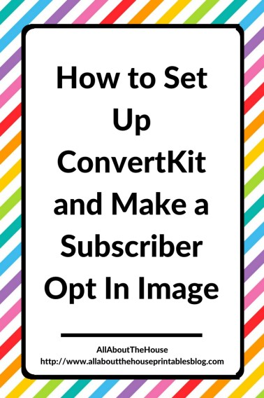 How to Set Up ConvertKit and Make a Subscriber Opt In Image tutorial step by step video email marketing etsy shop seller