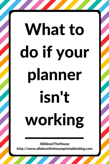 what to do when your planner isn't working how to use your planner effectively setting up a new planner daily versus weekly plan