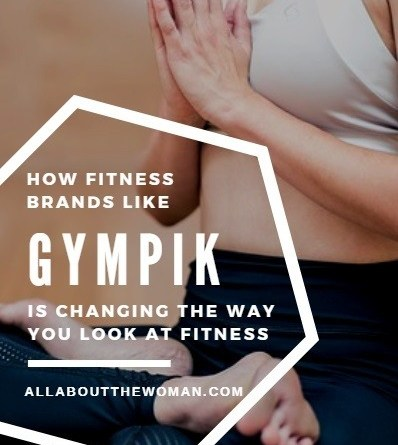 How Fitness Brands Like Gympik Is Changing The Way You Look At Fitness?