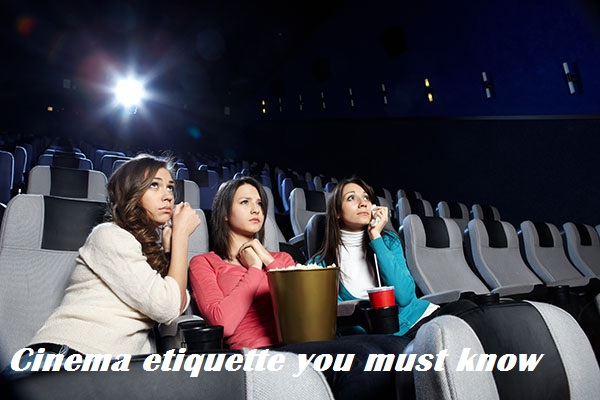 cinema etiquette