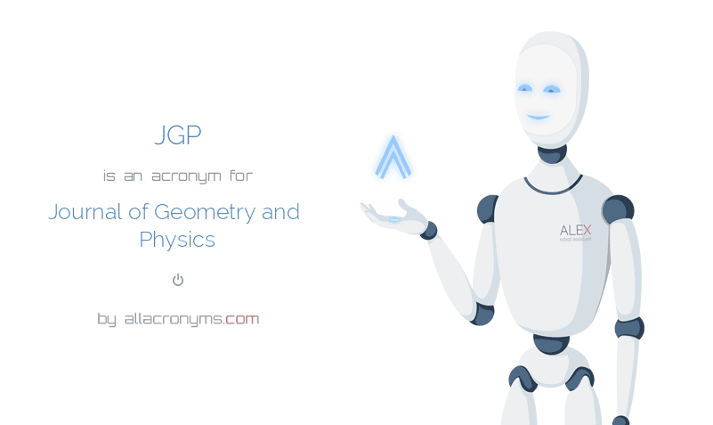 JGP abbreviation stands for Journal of Geometry and Physics