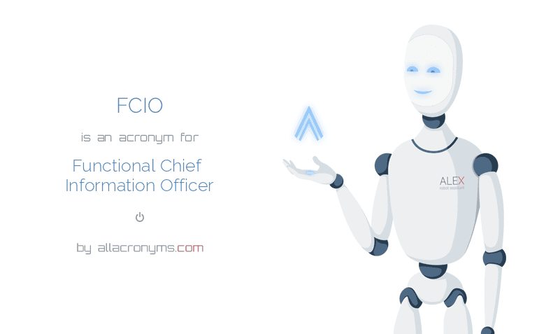FCIO abbreviation stands for Functional Chief Information