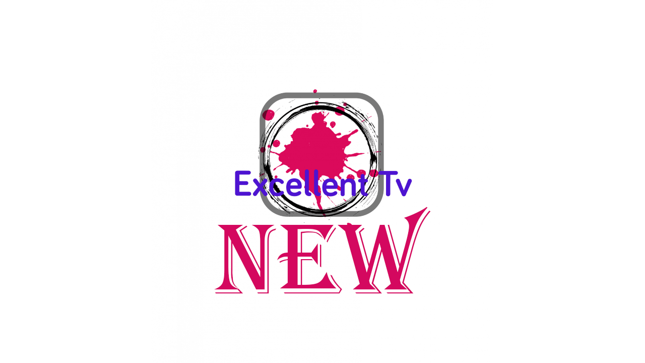 Excellent tv APK 2020 [Exclusive] Android 1