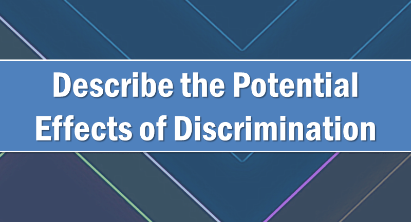 Potential effects of discrimination