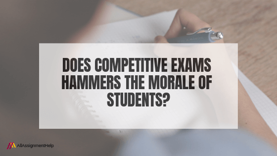 DOES-COMPETITIVE-EXAMS-HAMMERS-THE-MORALE-OF-STUDENTS
