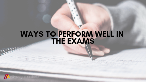 PERFORM-WELL-IN-THE-EXAMS