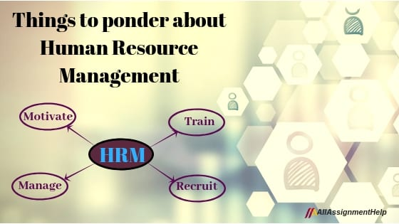 Things To Ponder About Human Resource Management