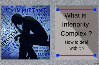 What is inferiority complex? How to deal with it?