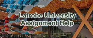 la Trobe University assignment help
