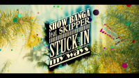 Show Banga  Stuck In My Ways ft. HBK Skipper  All Bay Music