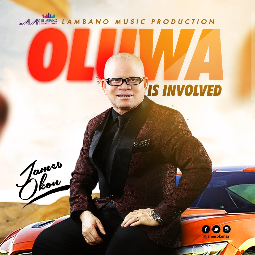 OLUWA is involved Lyrics - James Okon (Free Mp3 + Lyrics)