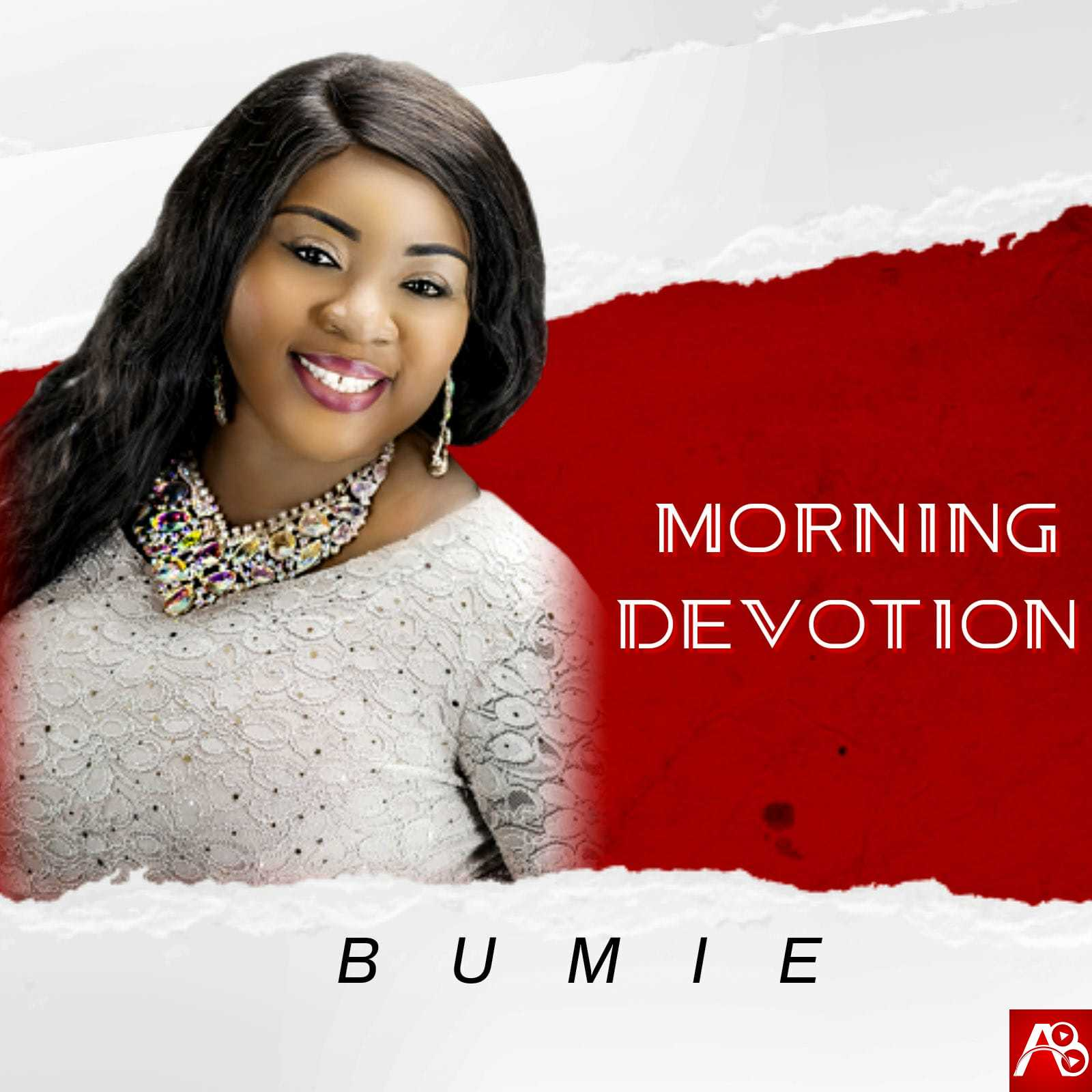 Bumie Asuquo - Morning Devotion