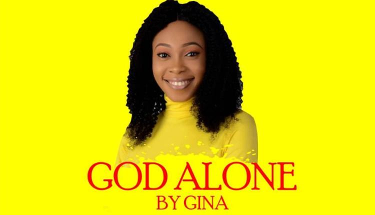 Gina ,God Alone,