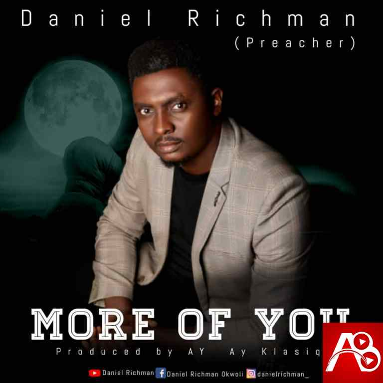 Daniel Richman – More of You