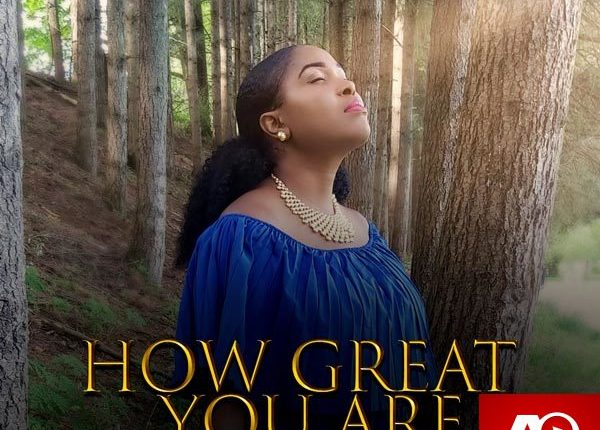 Obiebere, How Great You Are,Obiebere How Great You Are ,Gospel Songs, Nigerian Gospel Music, Gospel Vibes, Nigeria Gospel Songs, Latest
