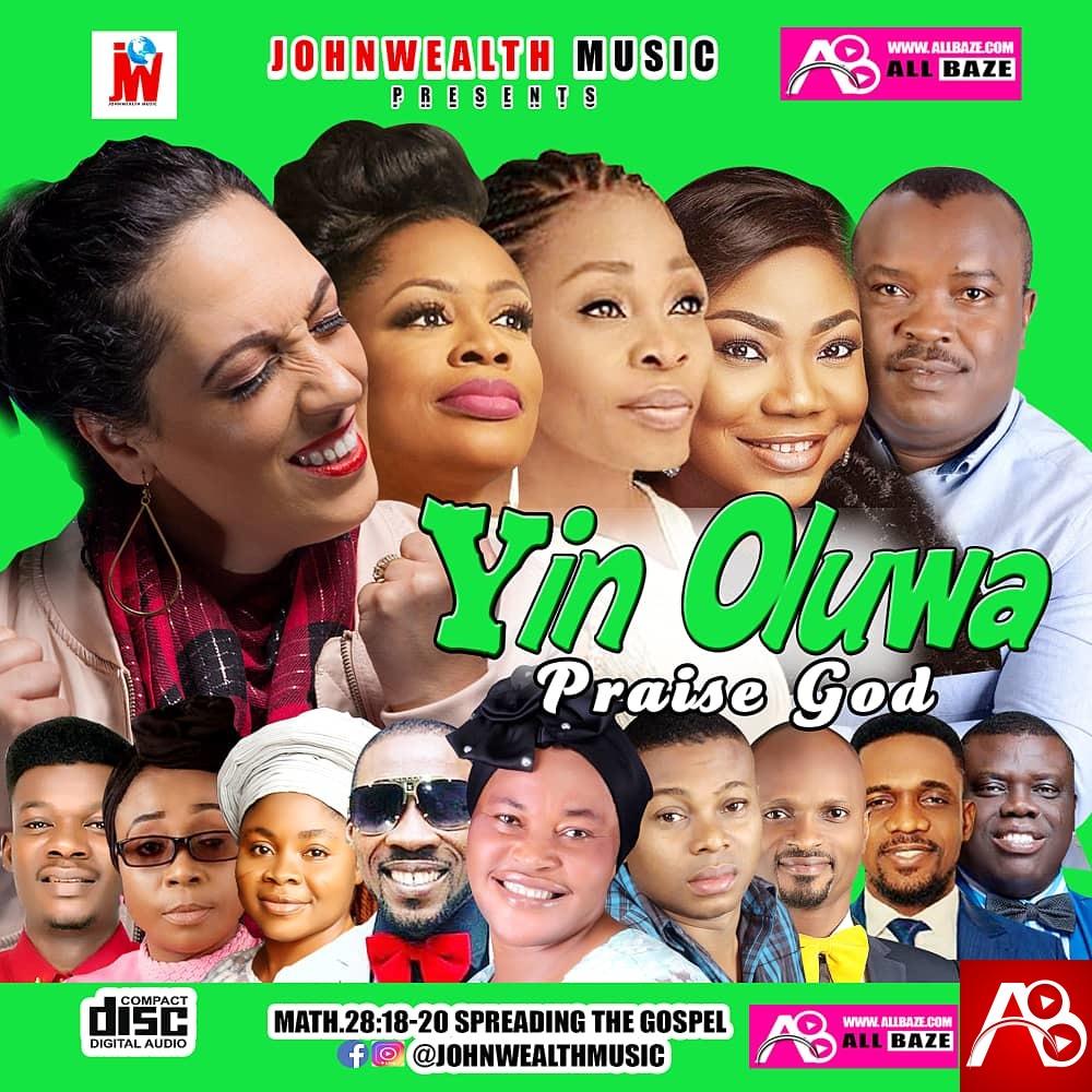 Johnwealth Music , Gospel Mixtap , Yin Oluwa