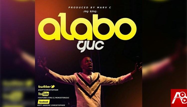 GUC ,Alabo,GUC Alabo ,Gospel Songs, Nigerian Gospel Music, Gospel Vibes,