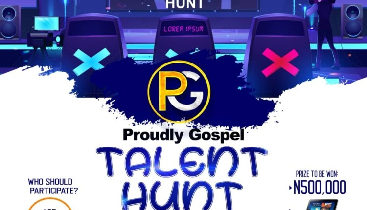 Proudly Gospel Talent Hunt