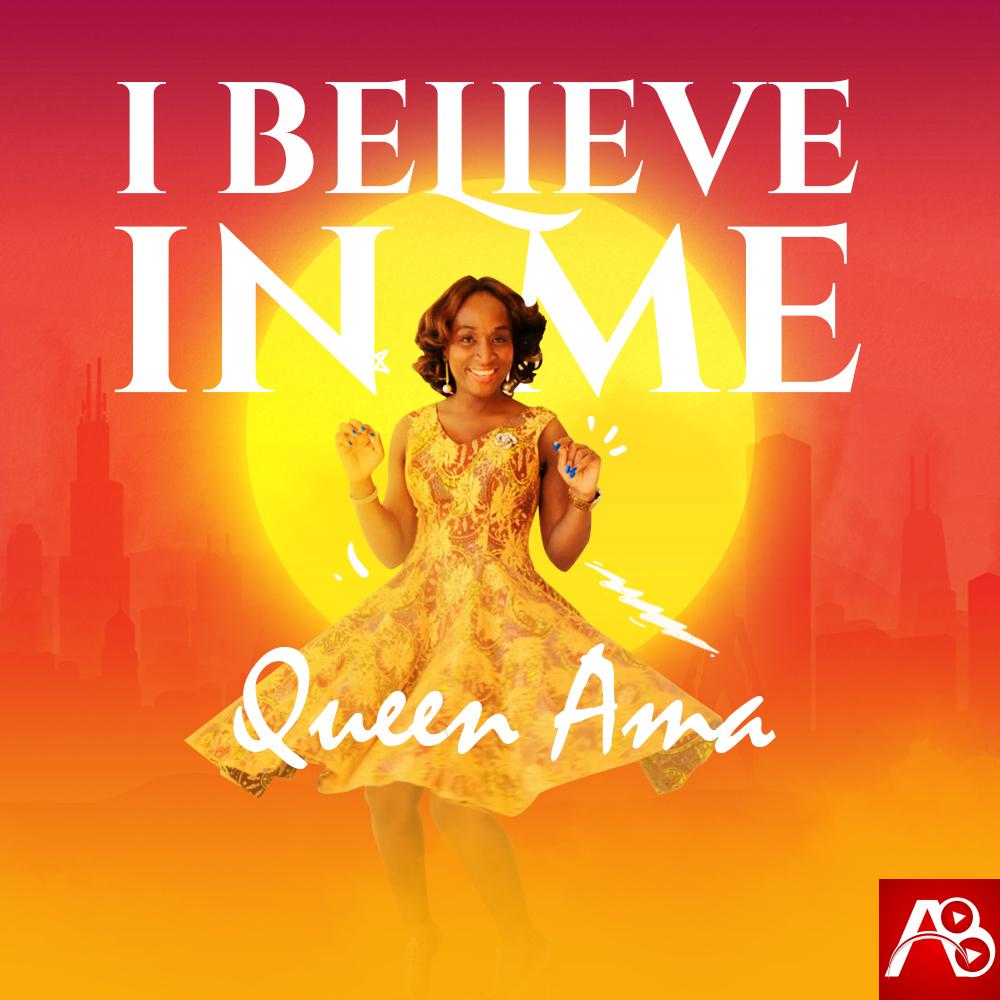 Queen Ama - I Believe in Me (Artwork)