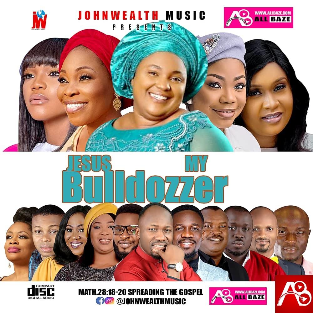 Bulldozzer Gospel Mixtape – Johnwealth Music