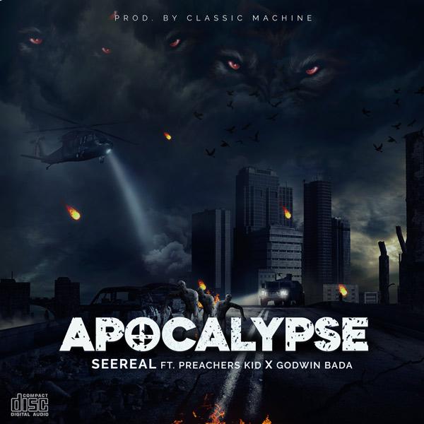 Seereal ,Apocalypse ,Preachers Kid , Godwin Bada ,Nigerian Gospel Music,