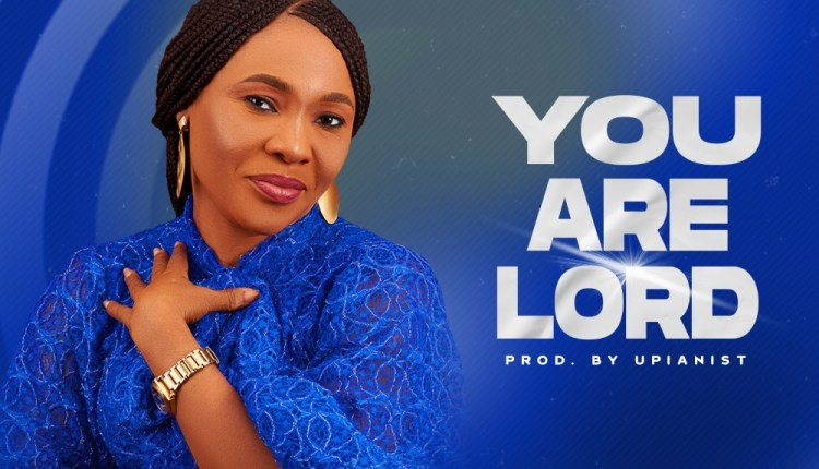 Pastor Ofonime James - You Are Lord