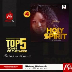 Top 5 Nigeria Gospel Songs Of The Week