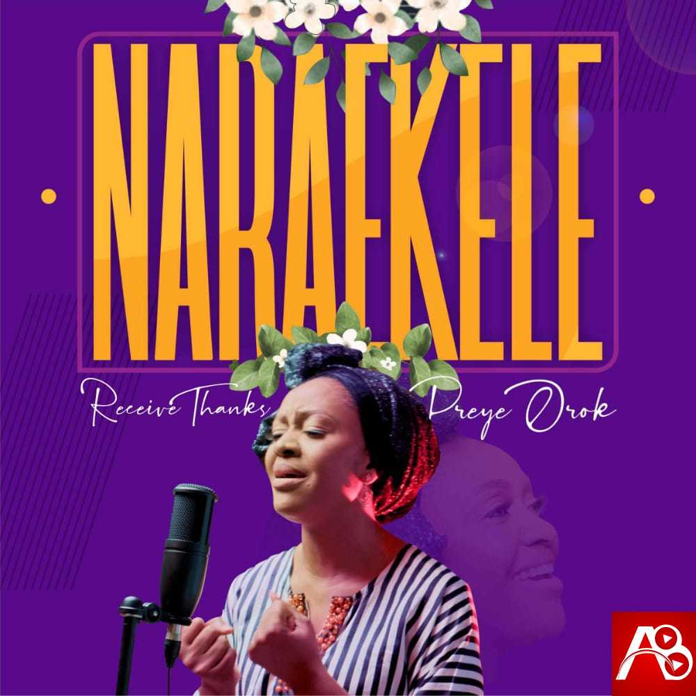 Preye Orok Nara Ekele (Receive Thanks)
