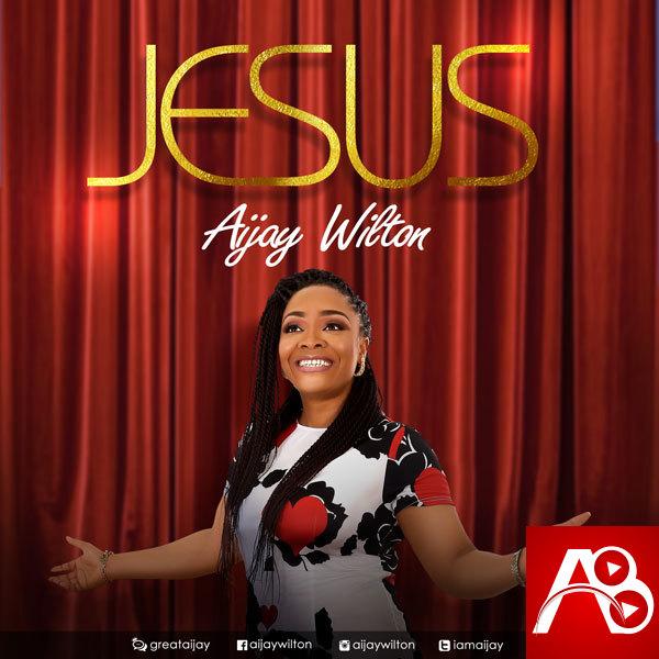 Aijay Wilton - Jesus