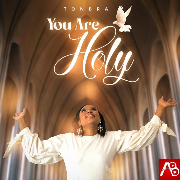 [Music] Tonbra You Are Holy