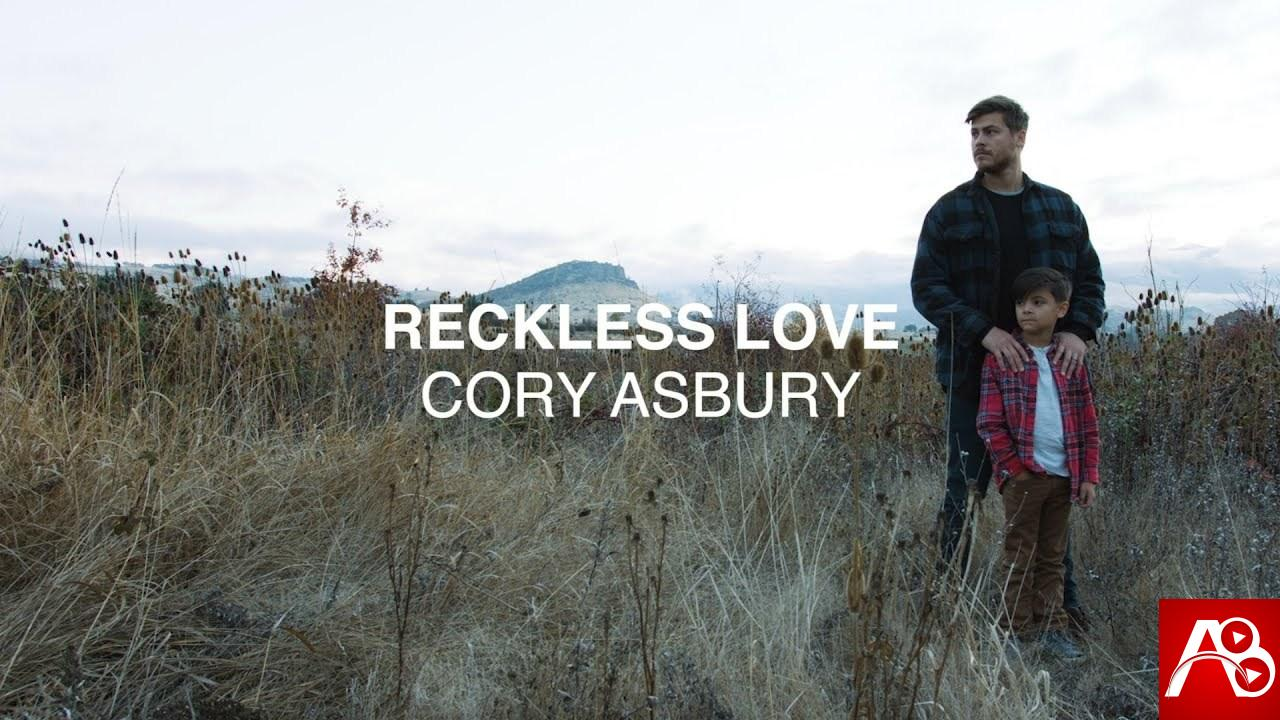 Cory Asbury – Reckless Love