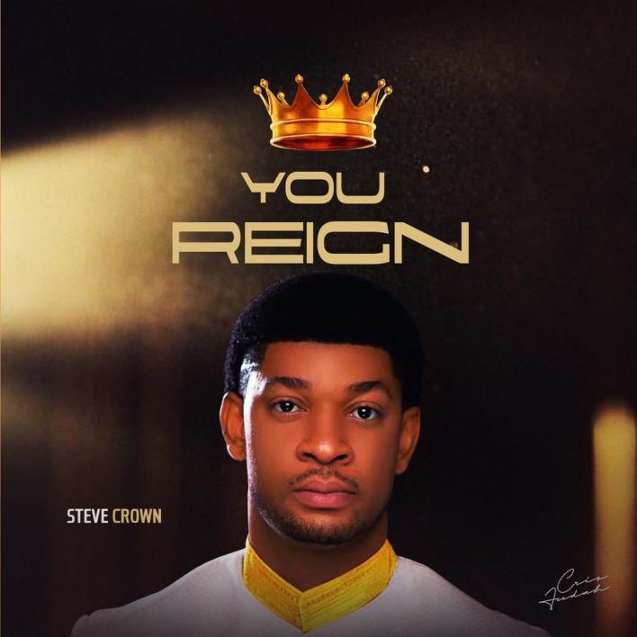 Steve Crown You Reign